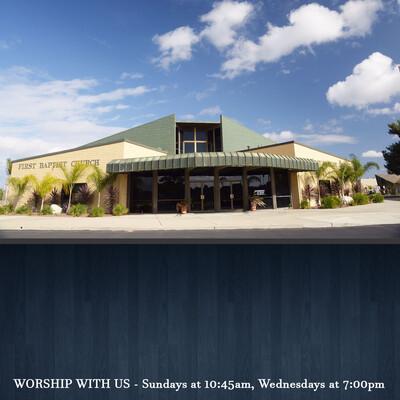 First Baptist Church of Santa Maria, CA