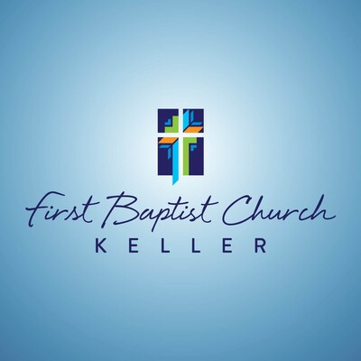First Baptist Church, Keller, TX