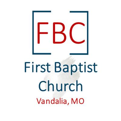 First Baptist Church, Vandalia MO