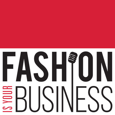 Fashion Is Your Business - a retail technology podcast