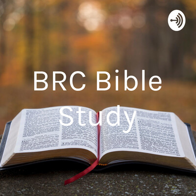Podcast – Bethel Revival Church Bible Study