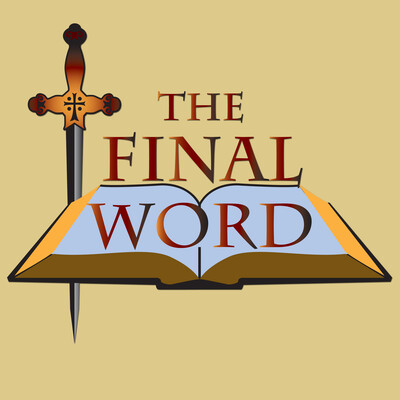 Podcasts – The Final Word Radio