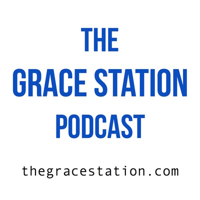 Podcasts – The Grace Station