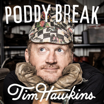 Poddy Break with Tim Hawkins