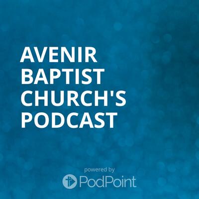 Avenir Baptist Church's Podcast