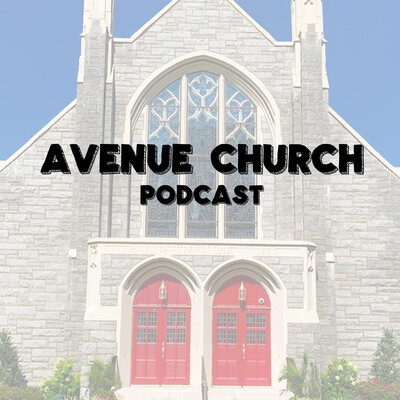 Avenue Church Podcast