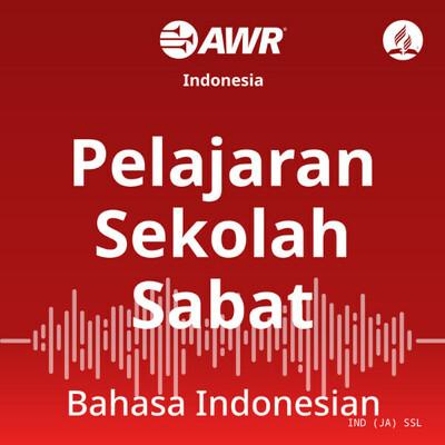 AWR Indonesian - Sabbath School Lesson
