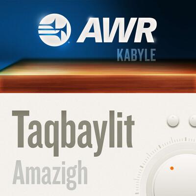 AWR Kabyle / Ṯaqbayliṯ / Berber / لهجة قبائلية