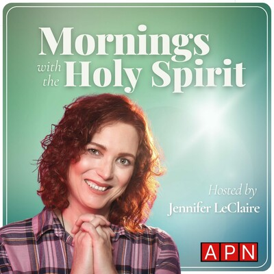 Mornings with the Holy Spirit by Awakening Podcast Network