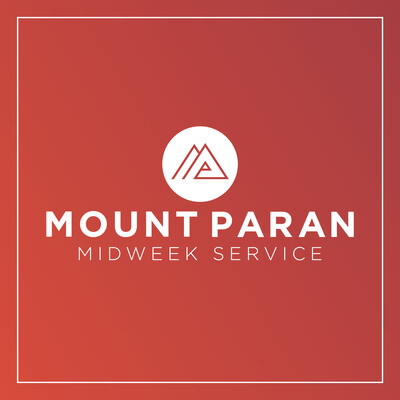 Mount Paran Church Mid-Week