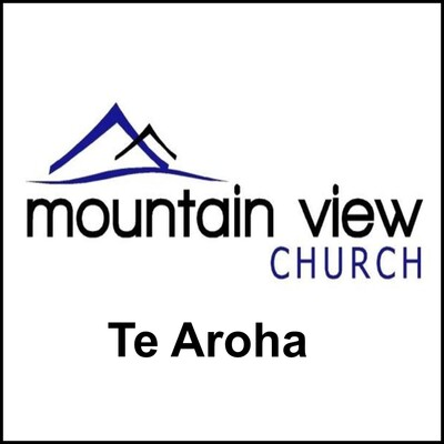 Mountain View Church - Te Aroha. Sermon Podcasts