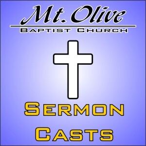 MountOliveBaptist.net Sermon Podcast