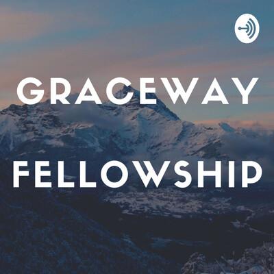 Graceway Fellowship