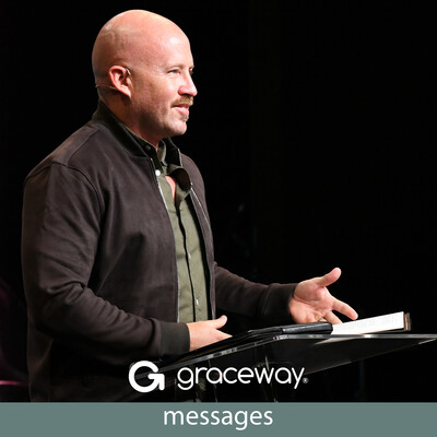 Graceway Sermon Audio Podcast