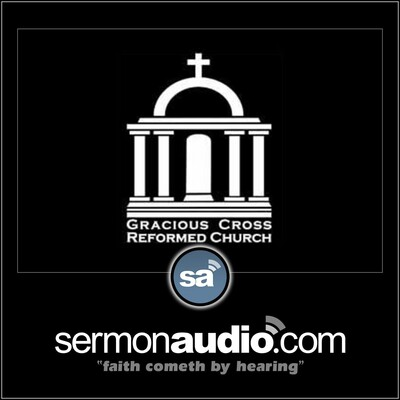 Gracious Cross Reformed Church