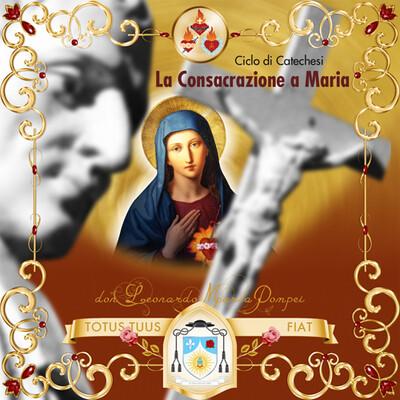 Gradi e forme della consacrazione a Maria