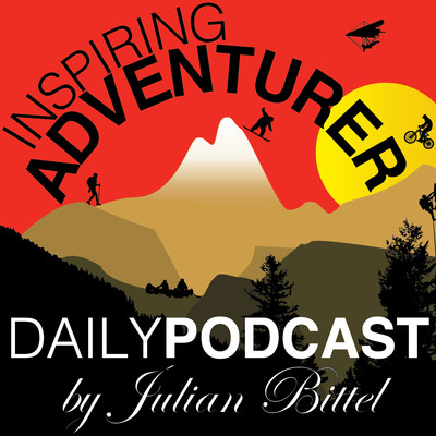 Inspiring Adventurer · Daily Outdoor Sports Podcast · Surfing, Climbing, Kayaking, Skiing, Mountain Biking & more