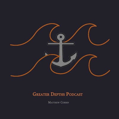 Greater Depths Podcast