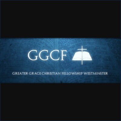 Greater Grace Christian Fellowship of Westminster