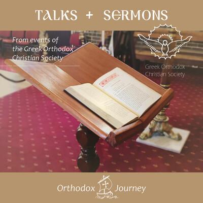 Greek Orthodox Talks and Sermons