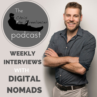 The Chris the Freelancer Podcast   Interviews with Digital Nomads about Location Independence, Travel and Online Business
