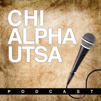 Chi Alpha at UTSA