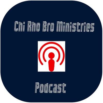 Chi Rho Bro Ministries