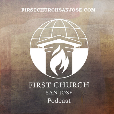First Church San Jose Podcast