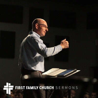 First Family Sermons