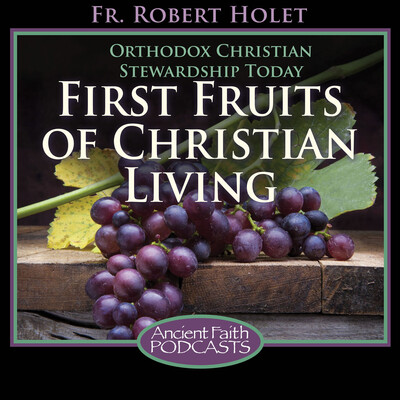 First Fruits of Christian Living