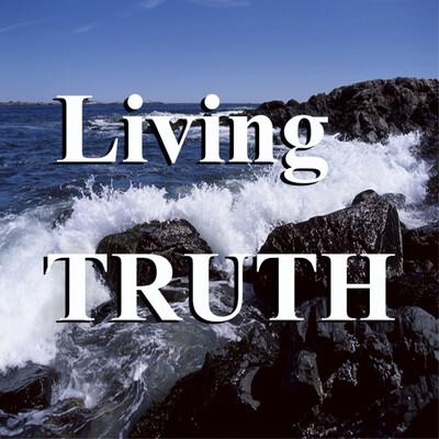 Living Truth » LivingTruth.com