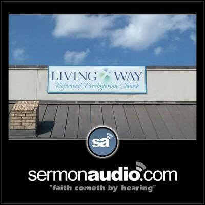 Living Way Reformed Presbyterian Church