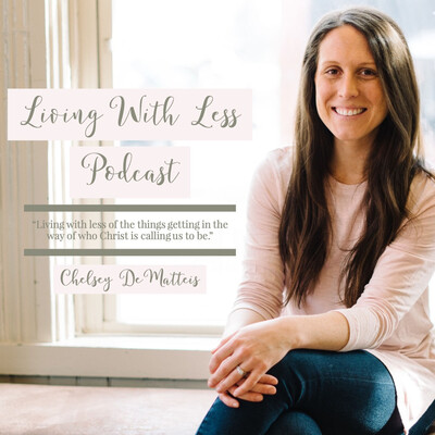 Living With Less Podcast
