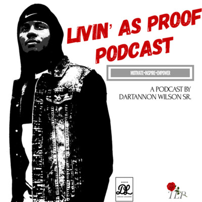 LIVIN' AS PROOF