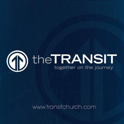 Transit Church Sermons