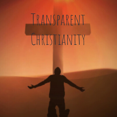 Transparent Christianity