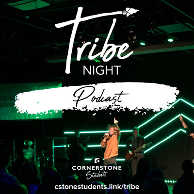 Tribe Night @ Cornerstone Church