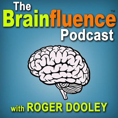 The Brainfluence Podcast with Roger Dooley