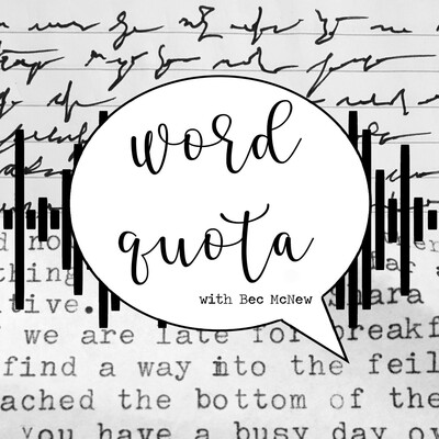 Word Quota with Bec McNew