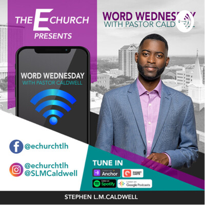 Word Wednesday w/Pastor Caldwell