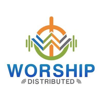 Worship Distributed