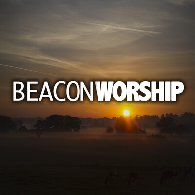 Worship Music from The Beacon Worship Group