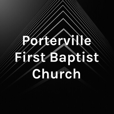 Porterville First Baptist Church