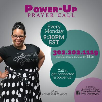 Power-Up Prayer Call