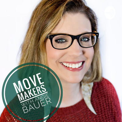 Move Makers with Angie Bauer