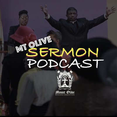 Mt Olive Online Sermon Podcast
