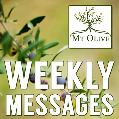 Mt. Olive Weekly Messages