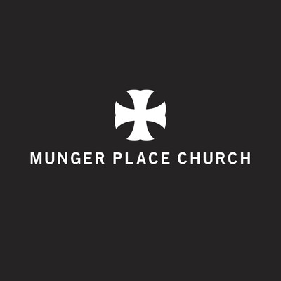 Munger Place Church - Dallas, Texas
