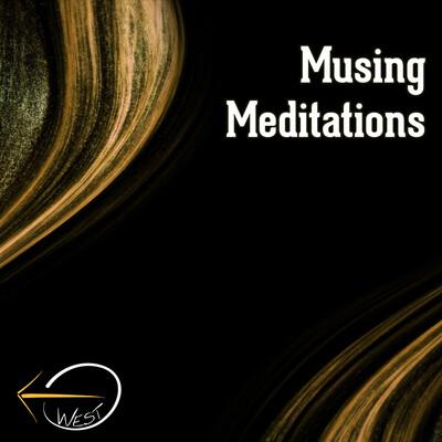 Musing Meditations - West UMC