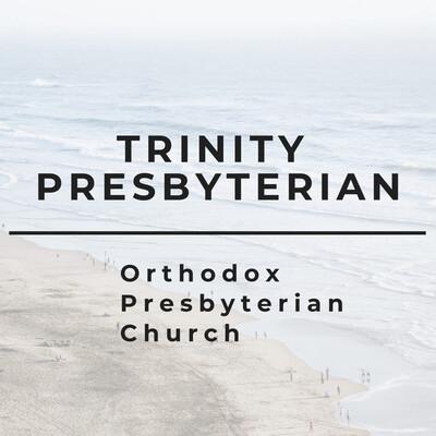 Trinity Presbyterian OPC
